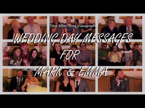 Wedding Day Messages for Mark & Emma
