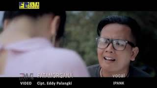 Top Hits -  Ipank Feat Kintani Fatamorgana Lagu Minang