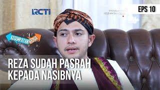 KESEMPATAN KEDUA - Reza Sudah Pasrah Kepada Nasibnya (full) [12 November 2018]