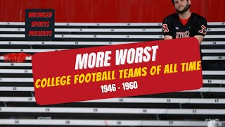 Worst College Football Teams 1946-1960