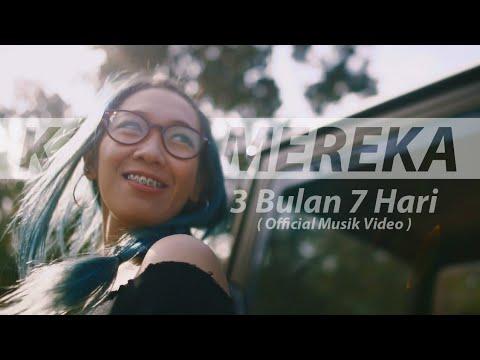 KARNAMEREKA - 3 Bulan 7 Hari (Official Musik Video)