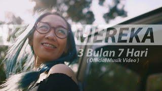 Video KARNAMEREKA - 3 Bulan 7 Hari (Official Musik Video) download MP3, 3GP, MP4, WEBM, AVI, FLV Juli 2018