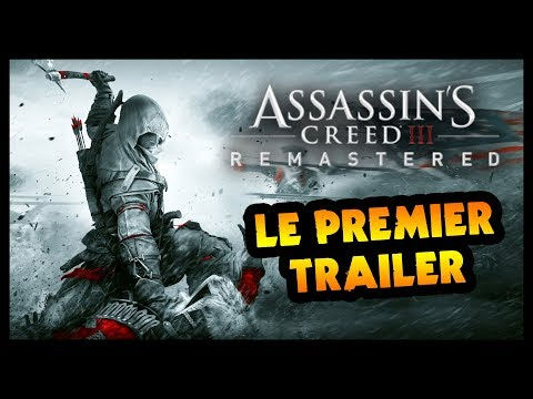 LE PREMIER TRAILER DE ASSASSIN'S CREED III REMASTERED ! thumbnail
