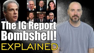 The IG Report Bombshell!  Explained