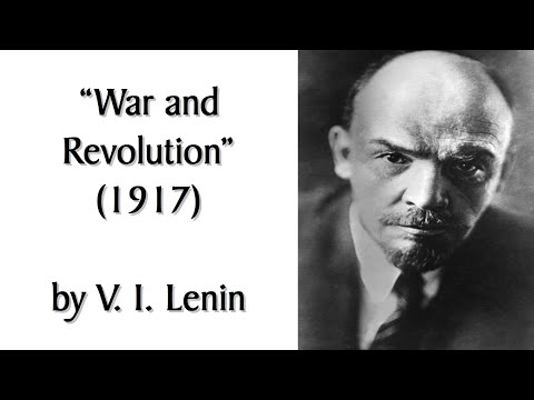 """""""War and Revolution"""" (1917) by Vladimir Lenin. Audiobook + Commentary of Classic Marxist Speech."""