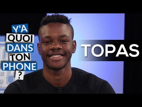 Youtube: TOPAS: Sa playlist pour Y'a quoi dans ton phone?