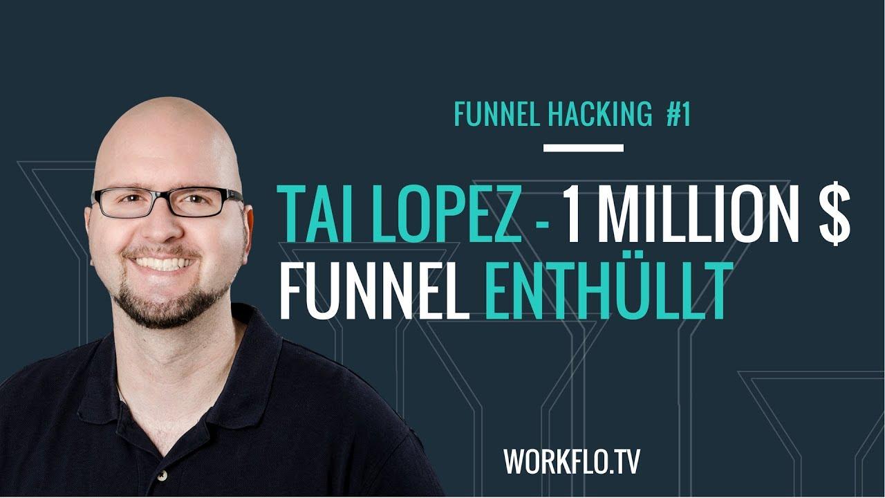 Tai Lopez 1 Million $ / Monat Funnel enthüllt - Funnel Hacking #1 - Clickfunnels Deutsch