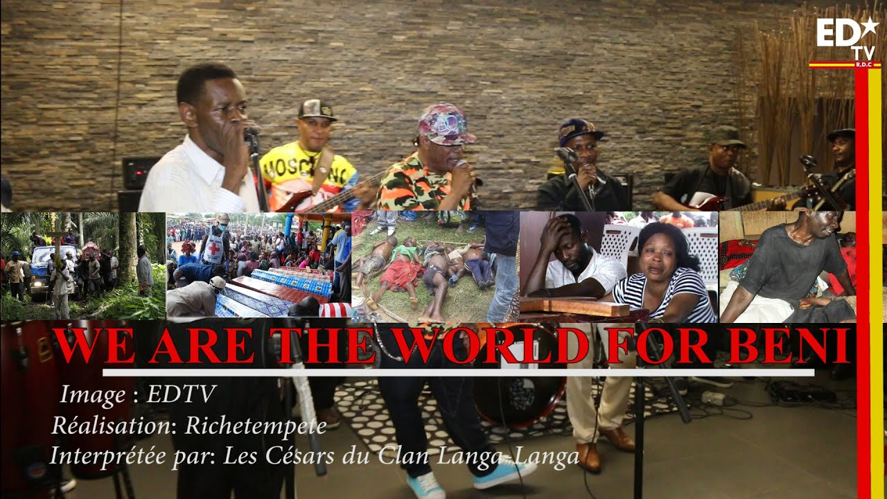 "WE ARE THE WORLD FOR BENI. ""SOS, LE CONGO SAIGNE"""