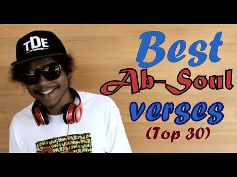 Best Ab-Soul Verses (Top 30) (Explicit Lyrics)