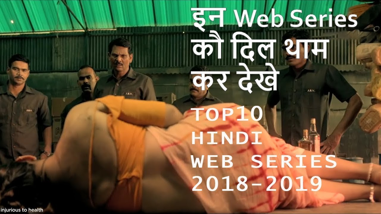 Download Top 10 best Hindi Web Series | Best Of 2018 and 2019