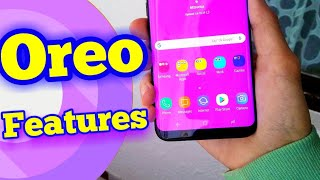 Best Android Oreo Features | Galaxy S8 | S8 Plus | Note 8 | S7 | S6 | A8