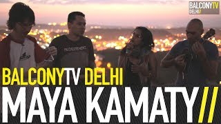 MAYA KAMATY - ANSANM (BalconyTV)