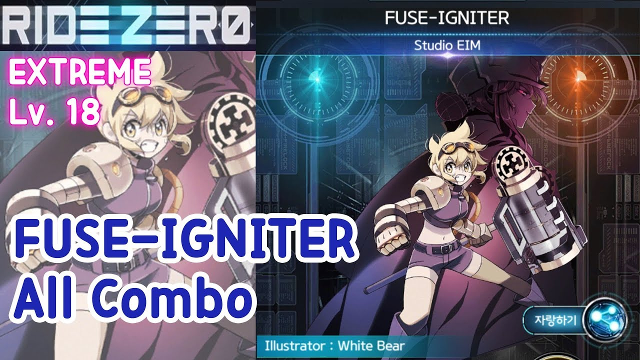 RIDE ZERO - FUSE-IGNITER (EXTREME LV 18) All Combo | 디션 DITION