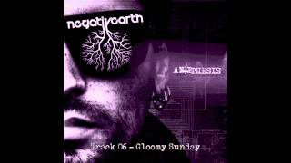 Negative Earth - Gloomy Sunday