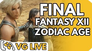Final Fantasy XII: The Zodiac Age - VG Live