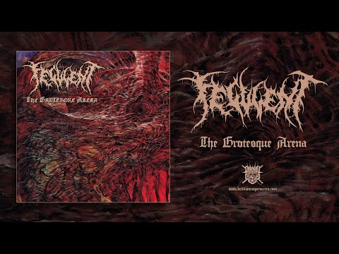 FECULENT - The Grotesque Arena (full album stream)