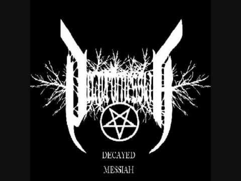 Decayed Messiah - Baptised in Blood