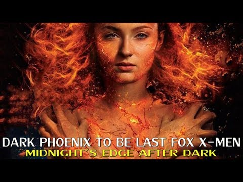 Dark Phoenix to be Last Fox X-Men Film (with Jeffery Thompson)