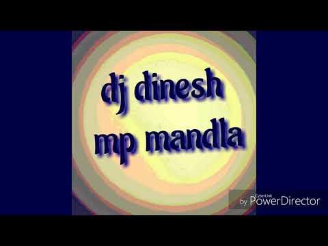 New Cg Dj Song Dj Dinesh Mandla May Nai Lage Ka Dj Dinesh 2018 8435839438