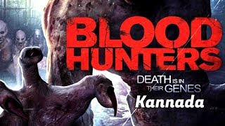 Horror Movie || Blood Hunters || New Releases Hollywood Movie In Kannada Dubbed || Full HD