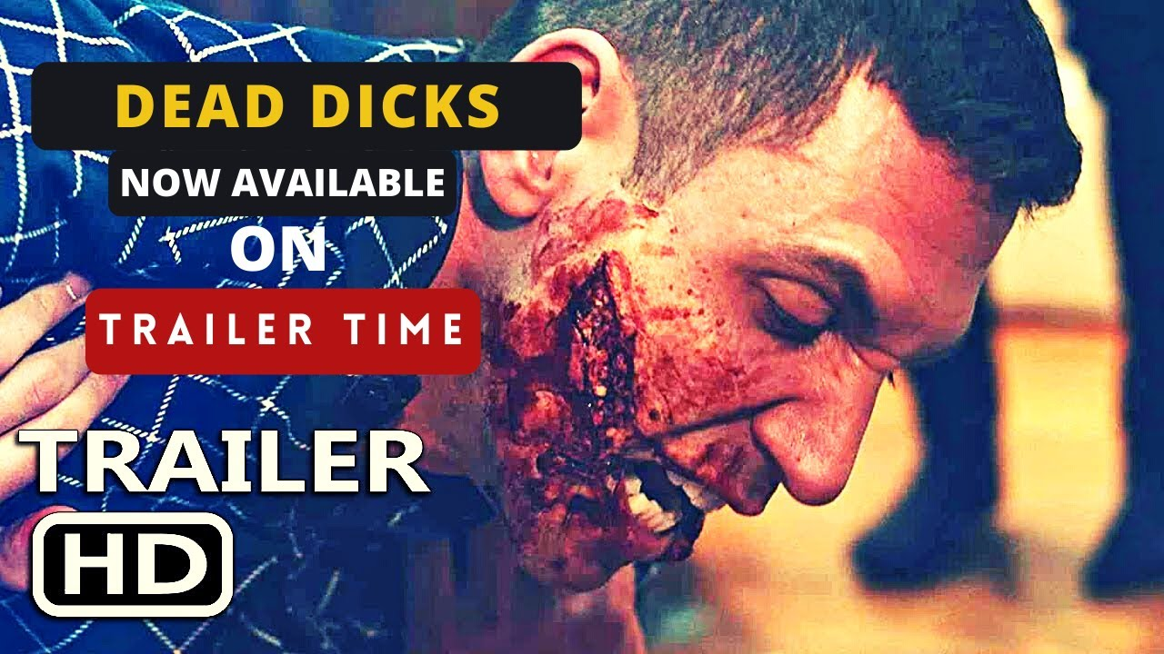 Download DEAD DICKS Official Trailer 2020 Horror Movie | Trailer Time