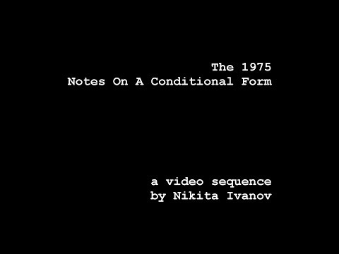 Download The 1975 - Notes On A Conditional Form  Un  Sequence  Mp4 baru