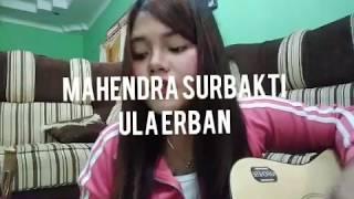 Lagu Karo Ula Erban Shinta