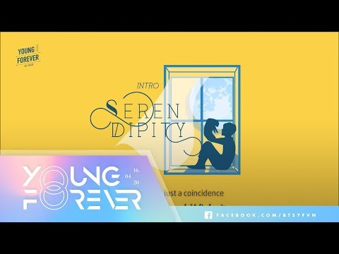 [VIETSUB + ENGSUB] BTS (방탄소년단) - Intro: Serendipity