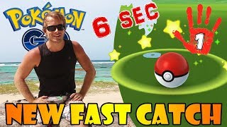 CAPTURES À 6 SEC CHRONO UNE MAIN NEW FAST CATCH DANS POKEMON GO