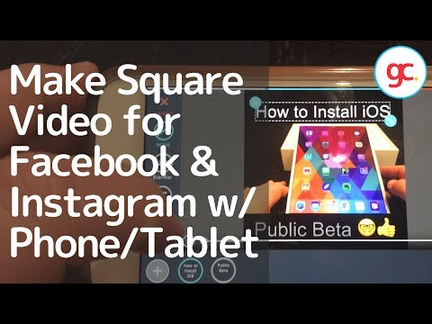 Make Square Video for Facebook & Instagram With Your iPhone/Android. Add text/letterbox effect.