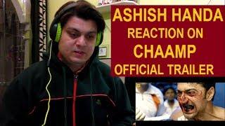 CHAAMP (চ্যাম্প) Official Trailer Reaction | Dev | Rukmini Maitra | Raj Chakraborty | Eid 2017