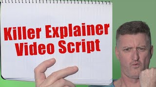 How To Write a Killer Script for Your Explainer Video