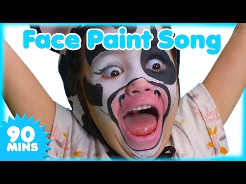 Face Paint Song and MORE Nursery Rhymes | 90 minutes | Songs for Kids