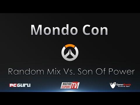 MondoCon Overwatch Magyar Kupa   Alsó ág   Random Mix Vs. Son Of Power