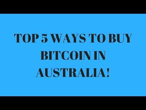 5 Ways To Buy Bitcoin In Australia