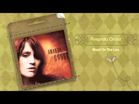 Amanda Ghost - Blood On The Line