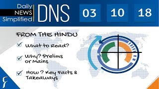 Daily News Simplified 03-10-18 (The Hindu Newspaper - Current Affairs - Analysis for UPSC/IAS Exam)