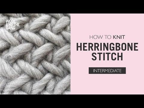 How To Knit Herringbone Stitch Youtube