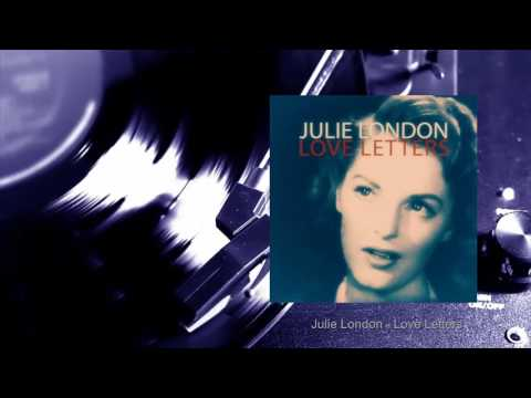 Julie London - Love Letters (Full Album)