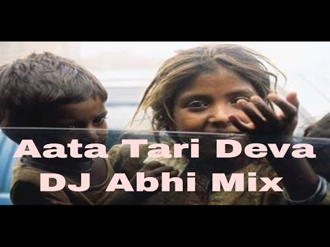 Aata Tari Deva | Dj Abhi Mix | Abhi Tupe | Dj Remix