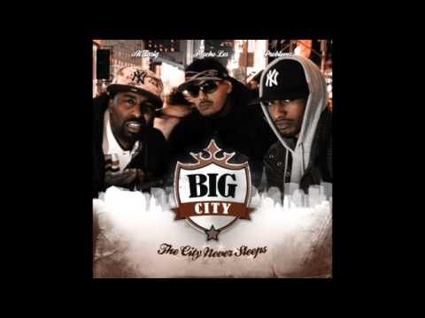 Big City - Psycho Les, Al Tariq, Problemz - The City Never Sleeps - [Full Album]