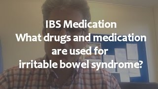 ibs medication what drugs and medication are used for irritable bowel syndrome?