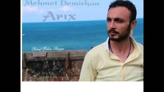 Mehmet demirhan-arıx