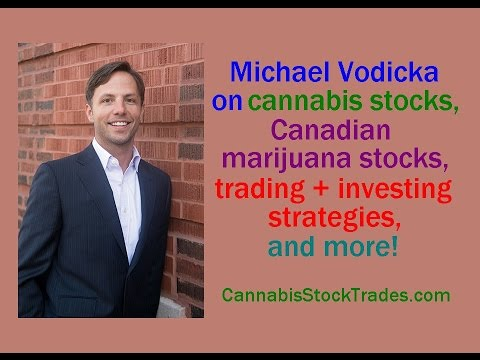 Michael Vodicka on marijuana stocks, Canadian cannabis trading & investing, & more! // hemp weed pot