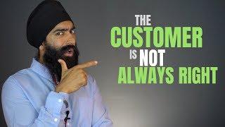 The Customer Isn