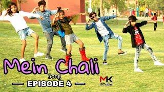 Mein Chali || | Urvashi Kiran Sharma || Cute Love Story || IShu Divyanash || EPISODE 4 || Mk studio