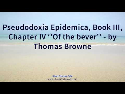 Pseudodoxia Epidemica, Book III, Chapter IV