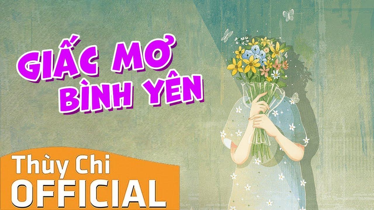 Giấc Mơ Bình Yên | Thùy Chi ft. Minh Vương M4U | Official MV Lyric
