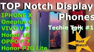 Iphone X, Oneplus 6, Honor 10, Vivo V9 Top Notch Display Phones In India