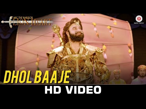 Dhol Baaje - MSG The Warrior Lion Heart |...